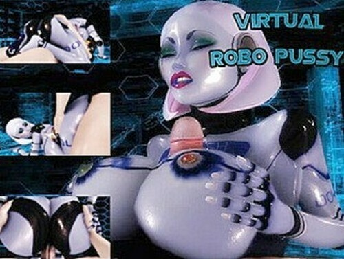 Virtual Robo Pussy