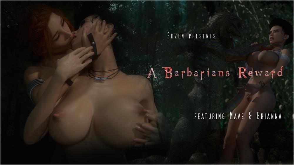3DZen ? A Barbarians Reward