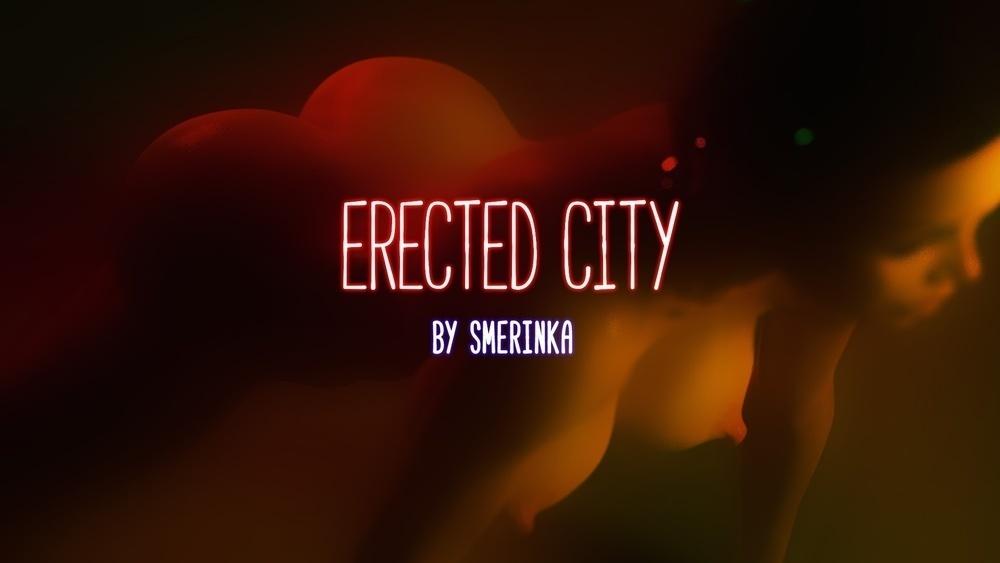 Smerinka ? Erected City