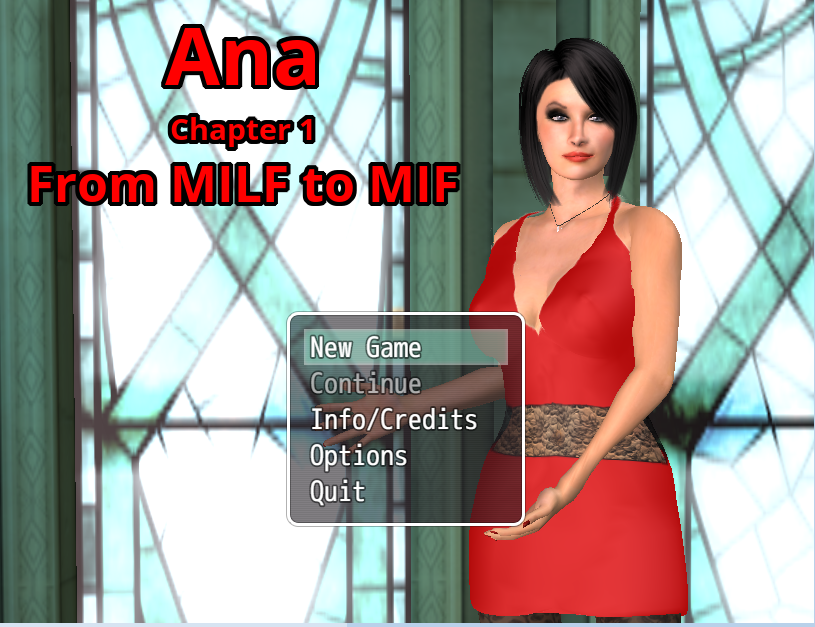 Ana - Chapter 1 - From Milf to Mif - Version 0.92 - Update