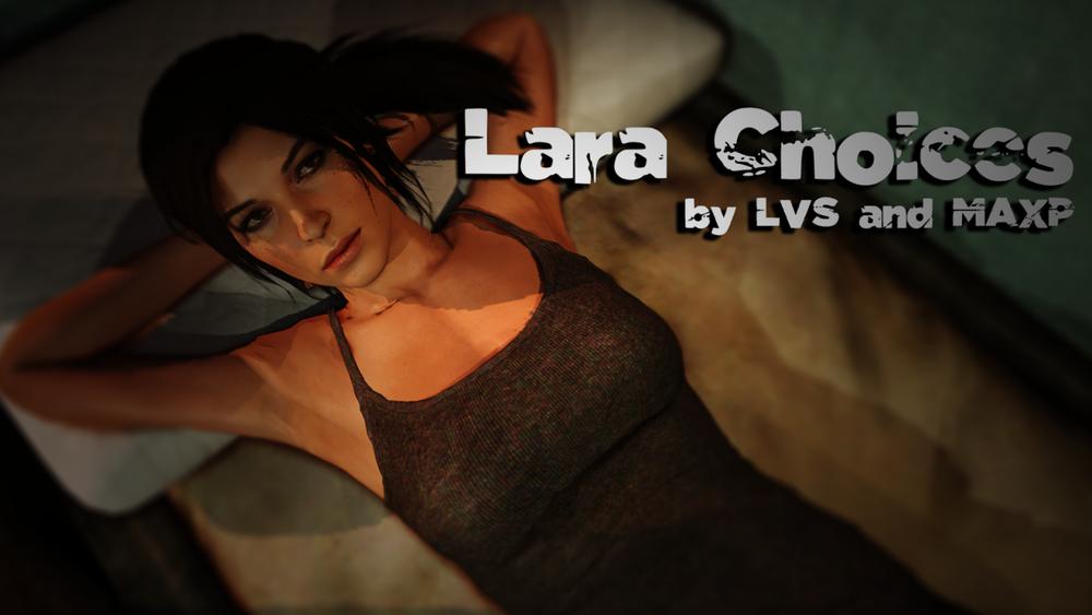 Lara Choices - Version 1.0