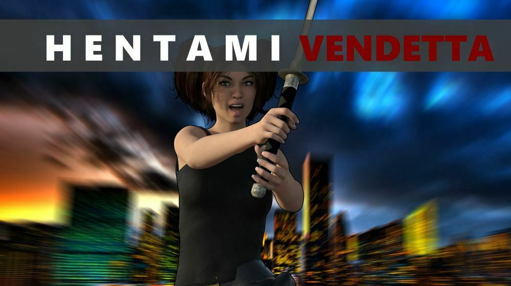Hentami Vendetta – Version 4.0 – Update