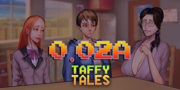 Taffy Tales – Version 0.6.1A – Update