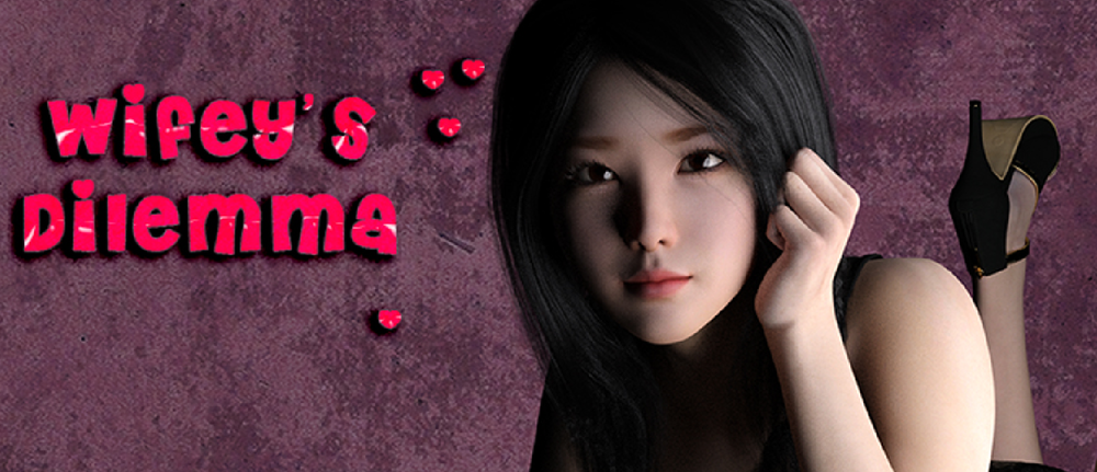 Wifey's Dilemma – Version 0.13 – Update
