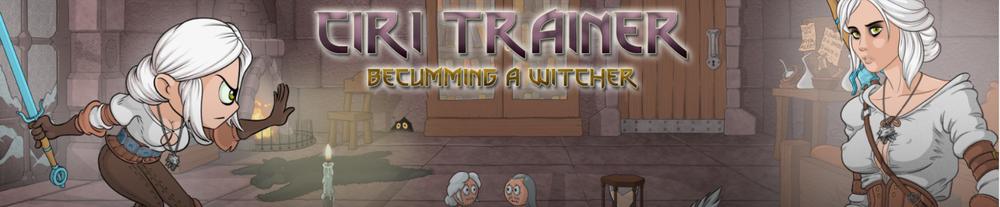 Ciri Trainer – Ch4 Version 0.75