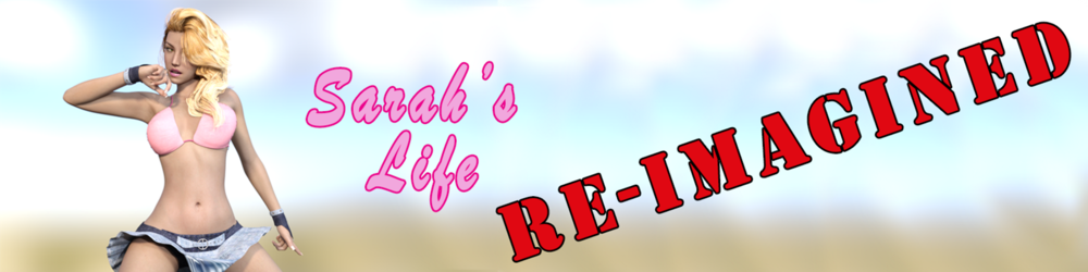 Sarah's Life: Re-Imagined – Version 1.0