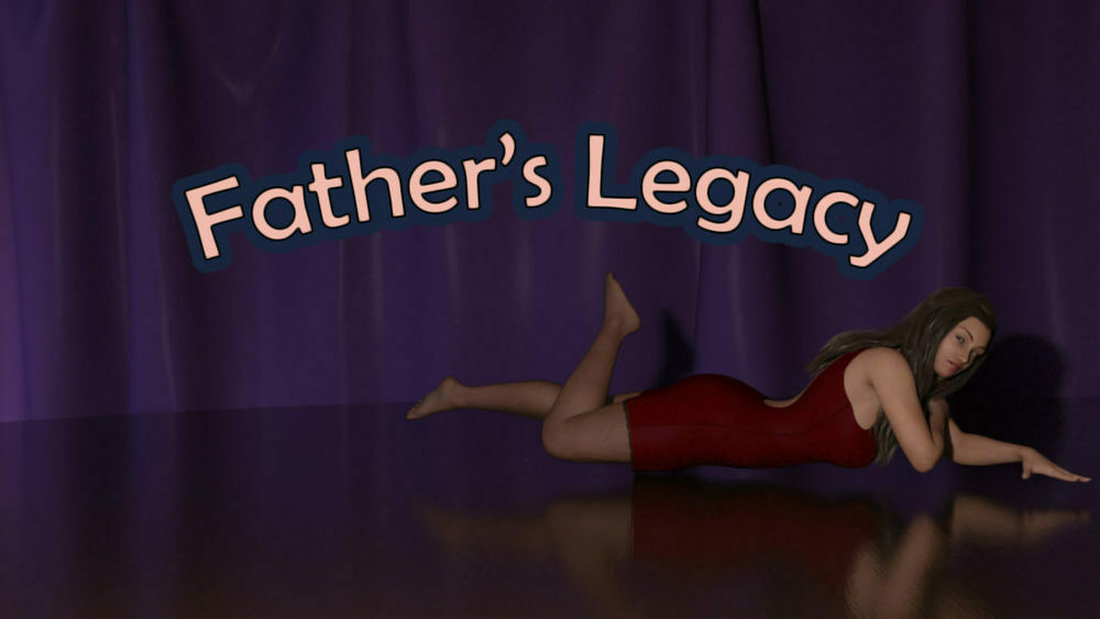 Father's Legacy - Version 0.2