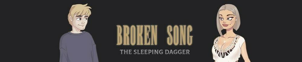 Broken Song The Sleeping Dagger – Version 1.0 – Update