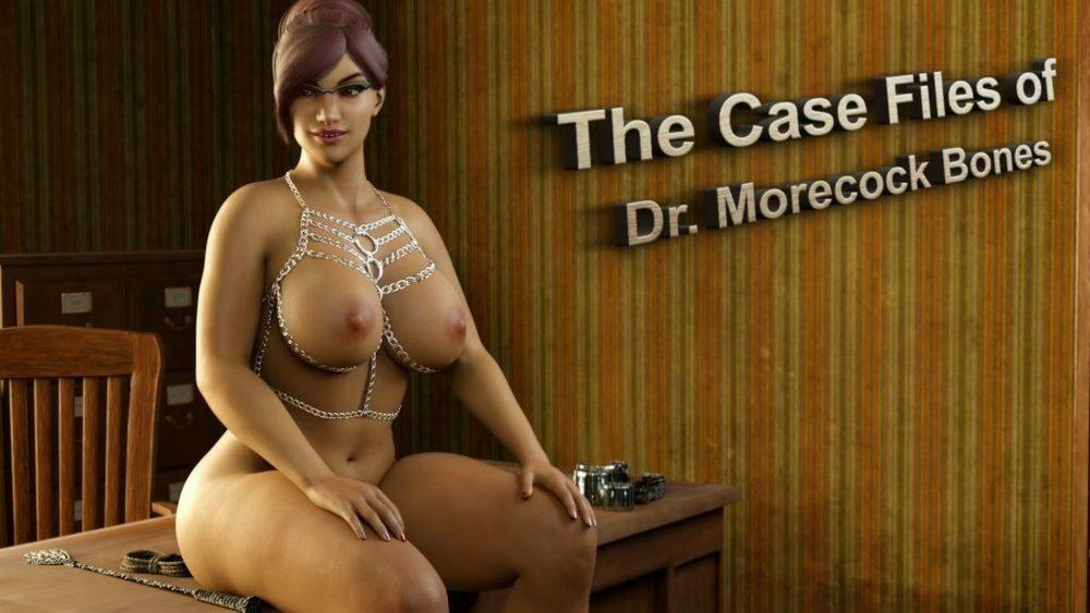 The Case Files of Doctor Morecock Bones - Version 1.0