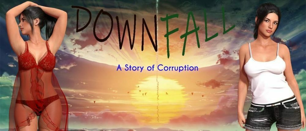 Downfall: A Story Of Corruption - Version 0.06 - Update