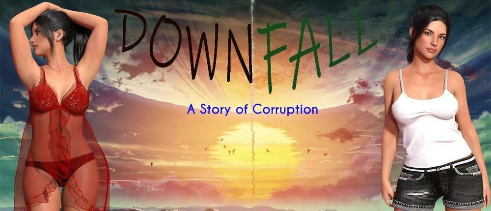 Downfall: A Story Of Corruption - Version 0.05 - Update