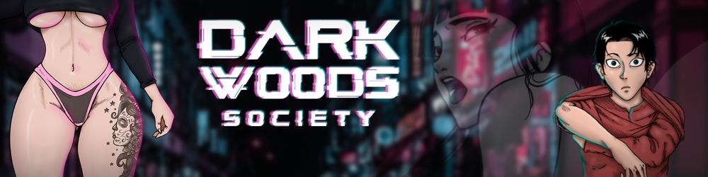 Dark Woods Society - Version 0.1.0