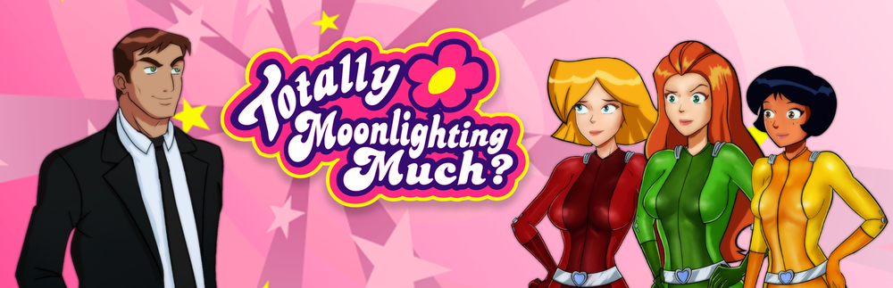 Totally Moonlighting Much? – Version 0.4