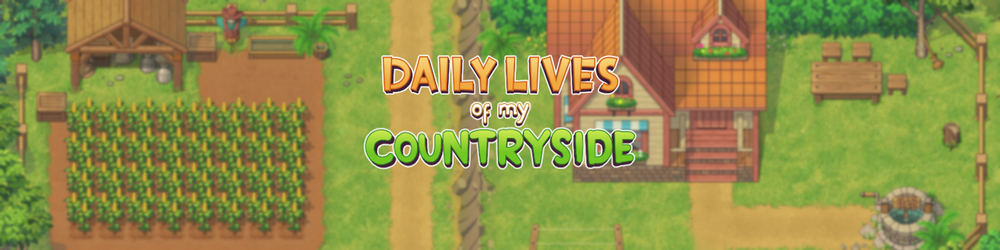 Daily Lives of my Countryside – Version 0.1.6