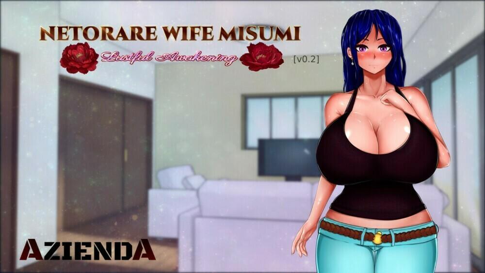 Netorare Wife Misumi - Lustful Awakening - Version 0.5