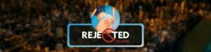 Rejected No More – Version 0.2.2 – Update