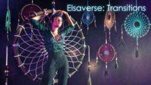 Elsaverse: Transitions – Episode 1-7